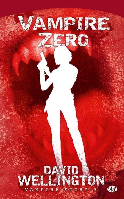 [Wellington, David] Vampire Story - Tome 3: Vampire Zero 0912-v10