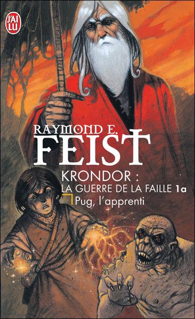 [Feist, Raymond E.] Les Chroniques de Krondor - Tome 1: Pug l'apprenti 97822911