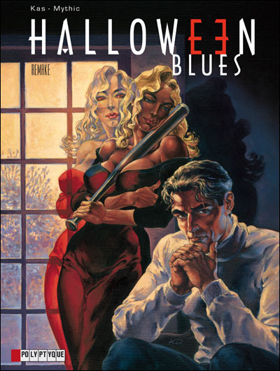Halloween Blues - Tome 7: Remake [Kas & Mythic] 97828010