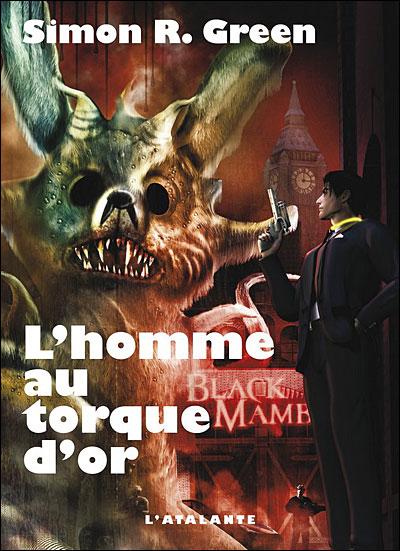 [Green, Simon R.] Secret Stories - Tome 1: L'homme au torque d'or 97828410