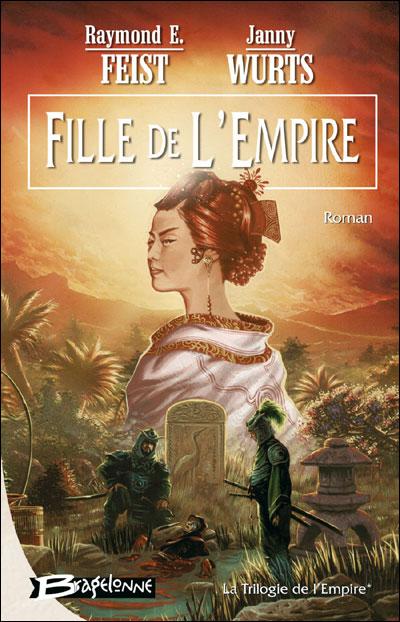 [Feist, Raymond E. & Wurtz, Janny] La Trilogie de l'Empire - Série 97829110