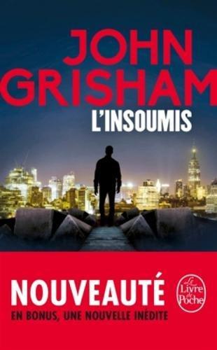 L'INSOUMIS de John Grisham 4191l310