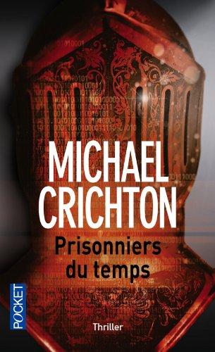 PRISONNIERS DU TEMPS de Michael Crichton 512btk10