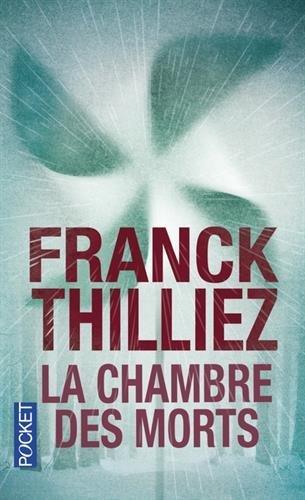 LUCIE HENEBELLE (Tome 01) LA CHAMBRE DES MORTS de Franck Thilliez 51gbeh10