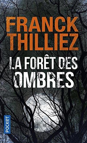 LA FORÊT DES OMBRES de Franck Thilliez 51r6m410