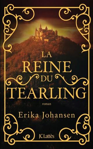 LA TRILOGIE DU TEARLING (Tome 01) LA REINE DU TEARLING de Erika Johansen 81hn-x10