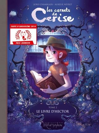 LES CARNETS DE CERISE (Tome 02) LE LIVRE D'HECTOR de Joris Chamblain et Aurélie Neyret 81s1mo10