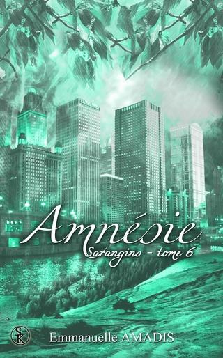 SARANGINS (Tome 06) AMNÉSIE de Emmanuelle Amadis 91boc110