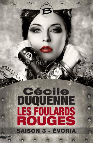 LES FOULARDS ROUGES (Saison 3 - L'intégrale) ÉVORIA de Cécile Duquenne 97910210