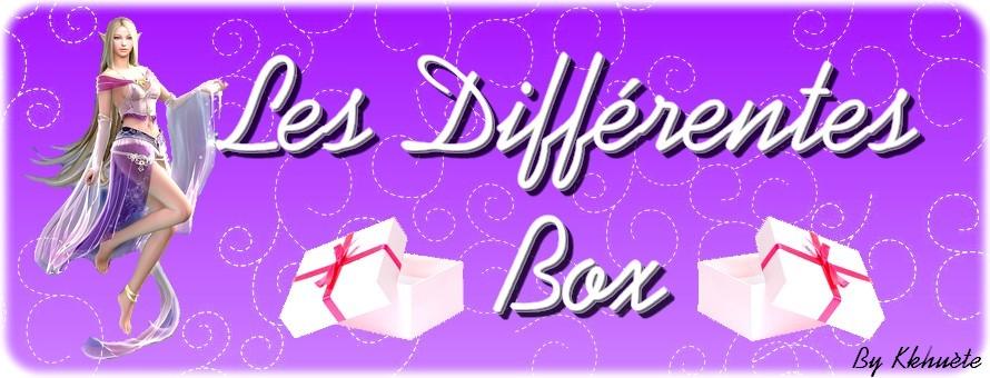 les differentes box