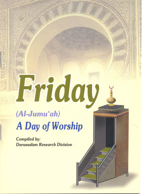 Friday (Al-Jumu'ah) – A Day of Worship  00112