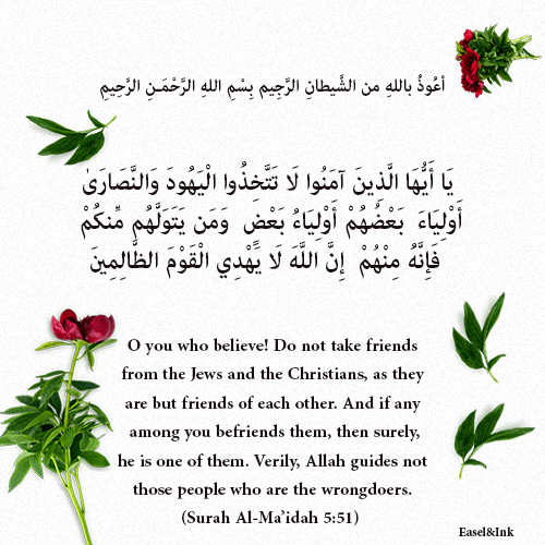 Do not take friends from the Jews and the Christians (Surah Al-Ma'idah 5: 51) 3610