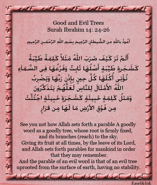 Good and Evil Trees (Surah Ibrahim 14: 24-26) S14a2410