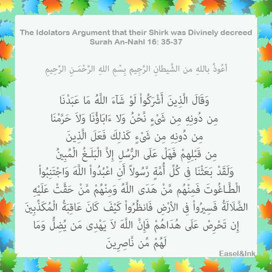Idolators Argue that Shirk was Decreed (Surah An-Nahl 16:35-37) S16a3510