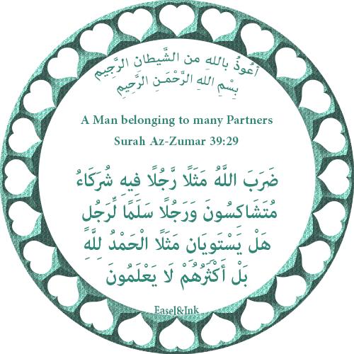 A Man belonging to many Partners (Surah Az-Zumar 39:29) S39a2910