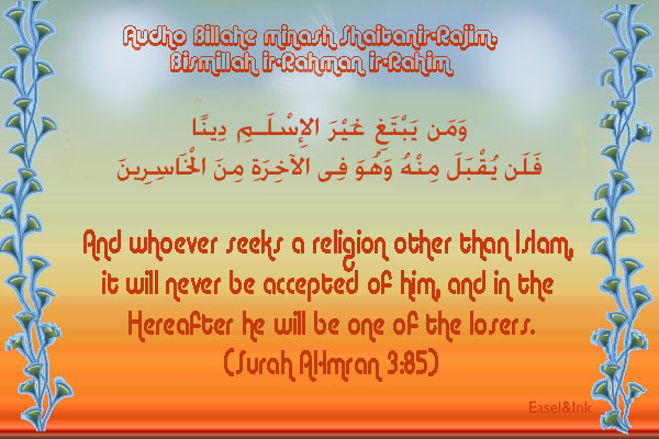 And whoever seeks a religion other than Islam S3a85a11