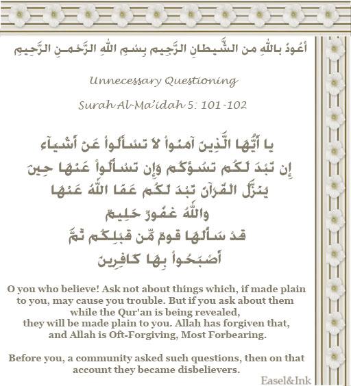 Unnecessary Questioning  (Surah Al-Ma'idah 5:101-102) S5a10110