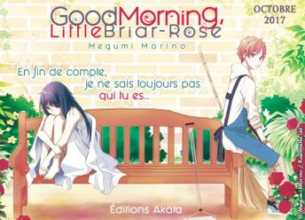 "[NEWS] ""Good Morning Little Briar-Rose"" chez Akata Good_m10"
