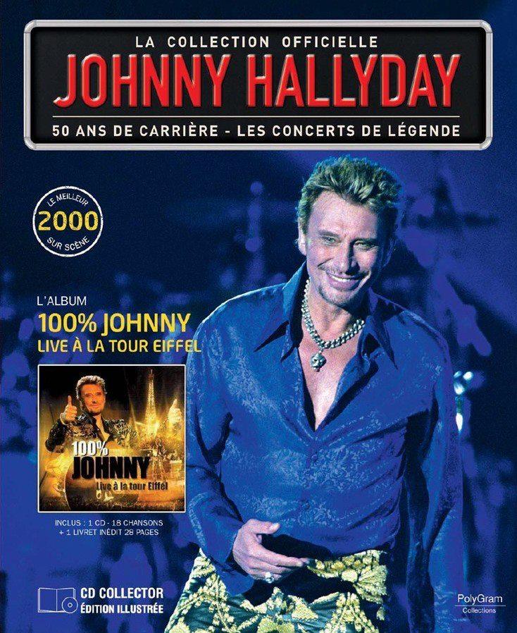 """n° 51 : """"2000 - 100% Johnny Live à la Tour Eiffel"""" 40871410"""