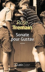 [Tremain, Rose] Sonate pour Gustav 510aii11