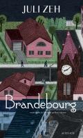[Zeh, Juli] Brandebourg 97823317
