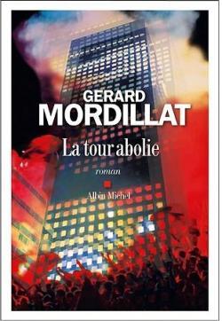 [Mordillat, Gérard] La tour abolie Cvt_la10