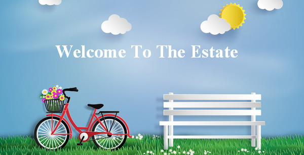 Welcome To The Estate