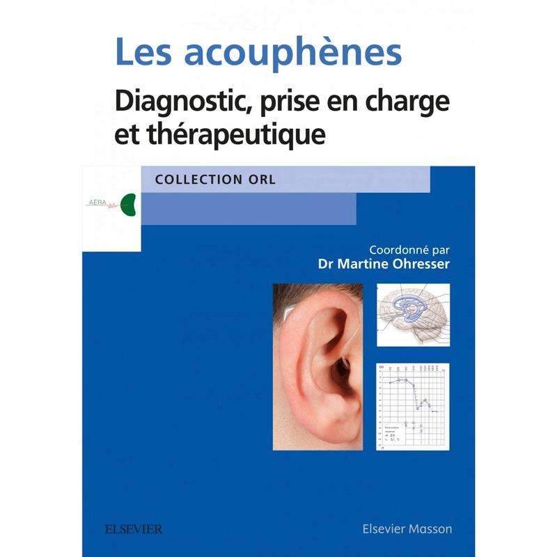 [Nouveau Juillet 2017] Les acouphènes : diagnostic, prise en charge et thérapeutique Les-ac10
