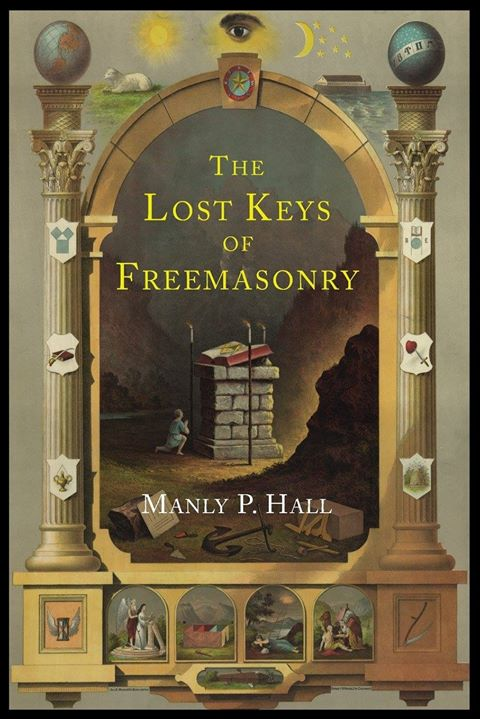 The Lost Keys of Freemasonry  ***  Manly P. Hall 19955810