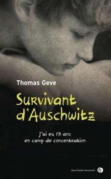 SURVIVANT D'AUSCHWITZ J'AI EU 13 ANS EN PRISON de Thomas Geve Couv6410