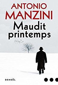 [Manzini, Antonio] Rocco Schiavone - Tome 3 : Maudit printemps 41iwpx10