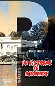 [Vincent, Robert] Commissaire Faidherbe - Tome 5 : Un vélodrame en Normandie 51a8t-10
