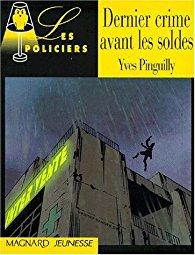 [Pinguilly, Yves] Dernier crime avant les soldes 51kwe310