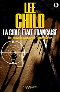 [Child, Lee] Jack Reacher - Tome 18 : La cible était française 51mod810