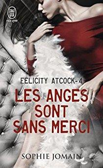 [Jomain, Sophie] Felicity Atcock - Tome 4 : Les anges sont sans merci 51wd2x10