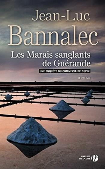 [Bannalec, Jean-Luc] Commissaire Dupin - Tome 3 : Les marais sanglants de Guérande Couv1310