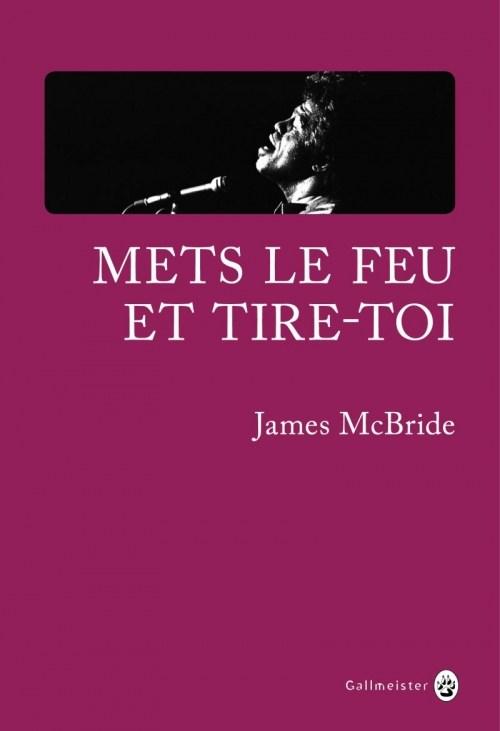 [McBride, James] Mets le feu et tire-toi Couv1410
