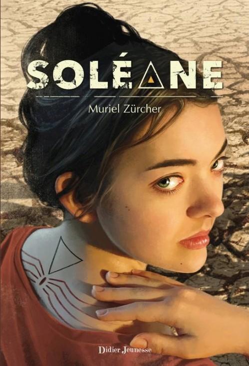 [Zürcher, Muriel] Soléane - Tome 1. Couv2010