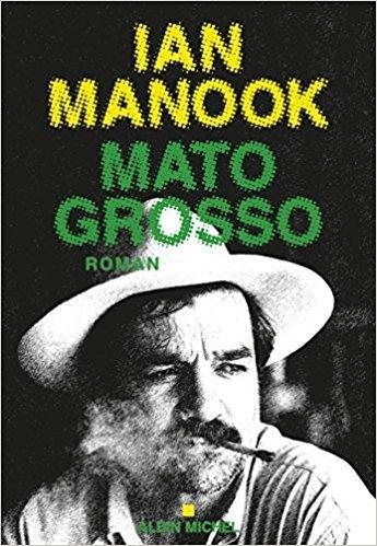 [Manook, Ian] Mato Grosso Couv4610