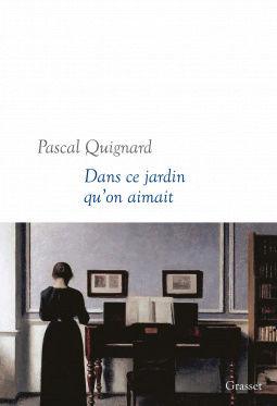 [Quignard, Pascal] Dans ce jardin qu'on aimait Cover111