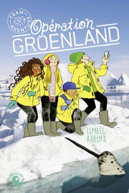 [Khelifa, Ismaël] Team aventure - Opération Groenland. Cover113