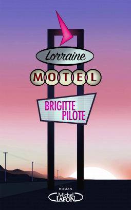 [Pilote, Brigitte] Motel Lorraine Cover120