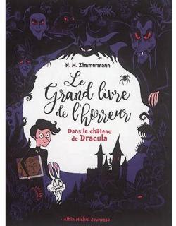 [Zimmermann, N.M.] Le grand livre de l'horreur - Tome 1 : Dans le château de Dracula Cvt_da10