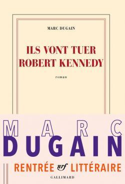 [Dugain, Marc] Ils vont tuer Robert Kennedy Cvt_il10