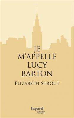 [Strout, Elizabeth] Je m'appelle Lucy Barton Cvt_je10