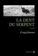 [Johnson, Craig] Walt Longmire -Tome 10 : La dent du serpent Cvt_la11