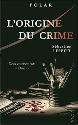[Lepetit, Sébastien] Commissaire Morteau - Tome 2 : L'origine du crime Cvt_lo10