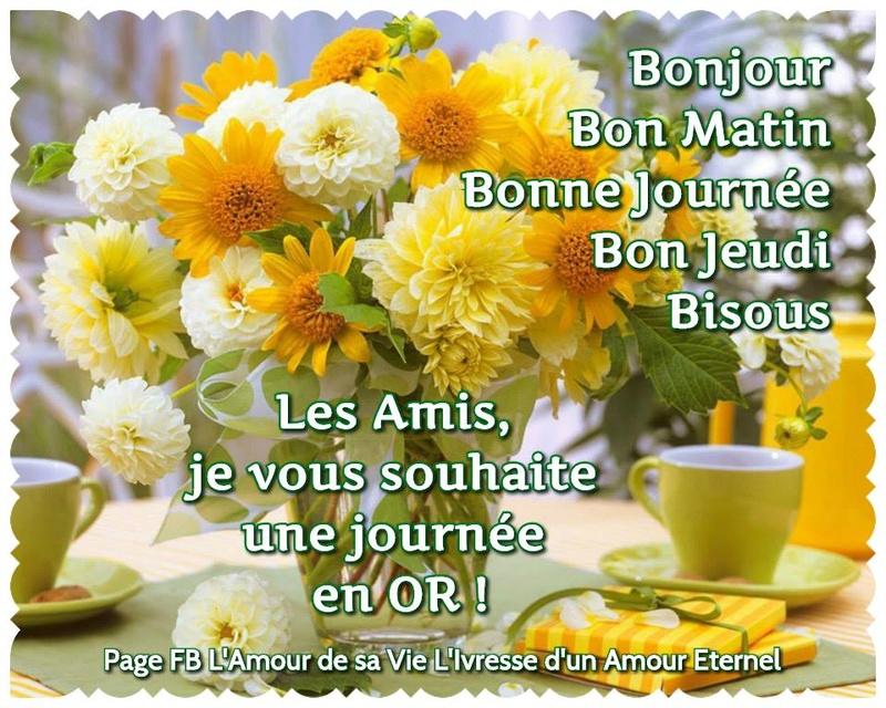 Bonjour du jour et bonsoir du soir - Page 5 Jeudi_11
