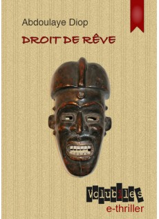 [Diop, Abdoulaye] Droit de rêve 25-71-10