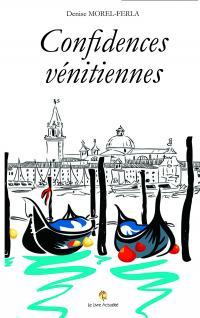 [Morel-Ferla, Denise] Confidences vénitiennes Confid10